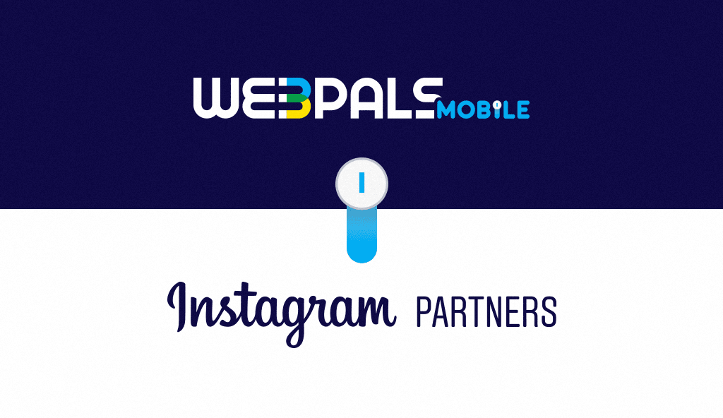 WEBPALS MOBILE JOINS INSTAGRAM PARTNERS PROGRAM