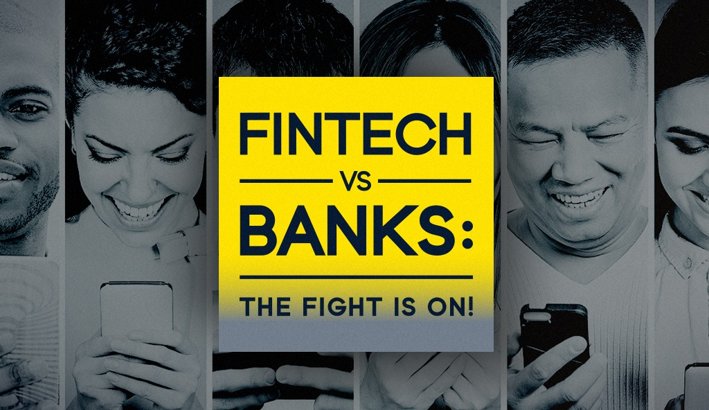 FINTECH VS. BANKING: WHAT IS IT ABOUT FINTECH MOBILE APPS THAT KEEPS BANKS ON THEIR TOES?