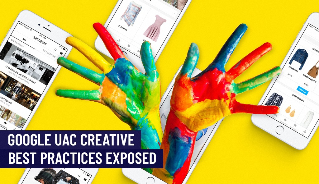 Google UAC creative best practices Webpals